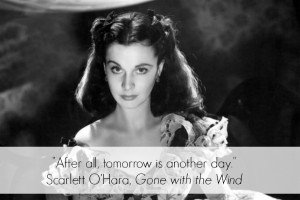 Scarlett O'Hara. A survivor at all costs.